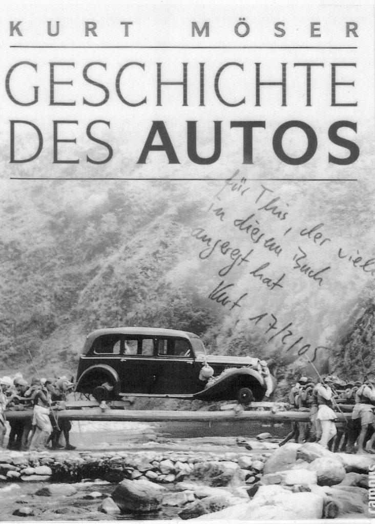 Geschichte des Autos, Kurt Möser, www.this-oberhaensli.ch