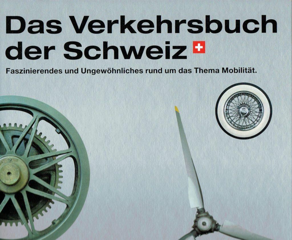 Jubiläumsbuch Verkehrshaus, Mobilitätsgeschichte Schweiz, This Oberhänsli, www.this-oberhaensli.ch