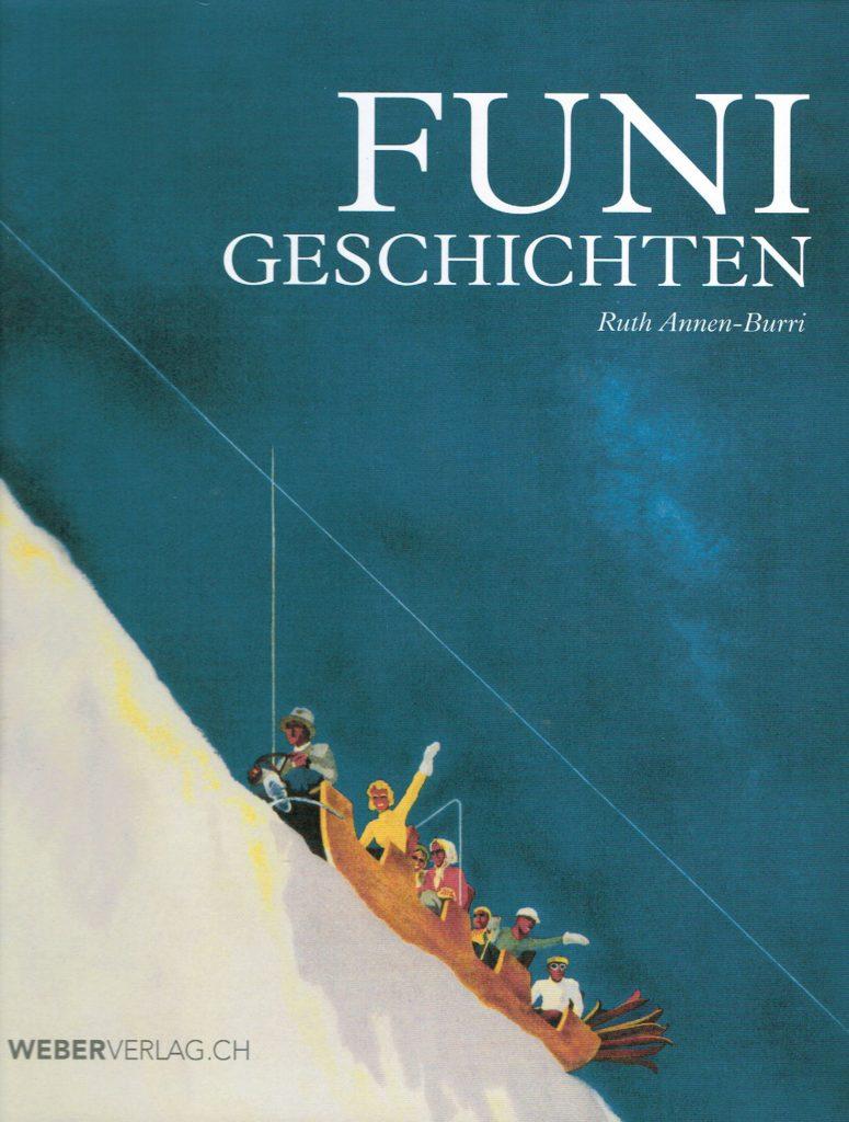 Funi Hornberg, Tourismusgeschichte, Mechanisierung der Alpen, This Oberhänsli, www.this-oberhaensli.ch